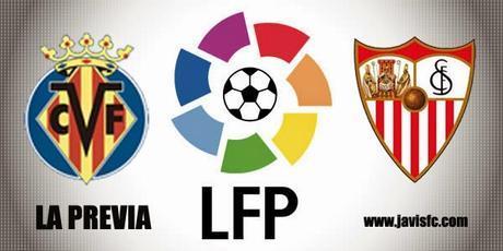Previa Villarreal CF Vs Sevilla FC