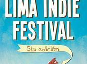 Lima indie festival quinta edición: cinco bandas puedes perder