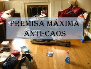 Premisa máxima anti-caos