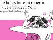 Sheila levine está muerta vive nueva york (gail parent)