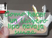 Cómo hacer llavero tipo navaja Suiza