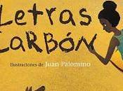 'Letras carbón' Irene Vasco