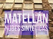 """""""Nubes Sintéticas"""" MATELLÁN (Videoclip)"""