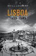 Lisboa 1940, un nido de espías que decidirán la II Guerra Mundial.