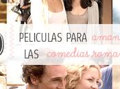 películas para amantes comedias románticas