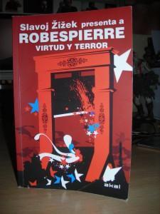 Virtud y terror de Robespierre (y Zizek)