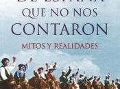 """historia España contaron. Mitos realidades"""", José María Carrascal"""