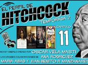 """Podcast: Capitulo 2x11 Perfil Hitchcock"""""""