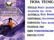 Reseña: Percy Jackson maldición titán, Rick Riordan