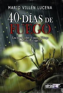 40 días de fuego. Mario Villén Lucena