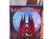 Crónica RetroBarcelona 2015 Primera parte
