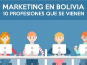Marketing Bolivia: profesiones vienen
