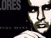 Cosas Mías (Edición Aniversario): Disco homenaje Antonio Flores