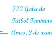 Gala Fútbol Femenino Galego organizado Revista F.F.G. (ENCUESTA)