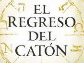 """regreso catón"""", Matilde Asensi"""