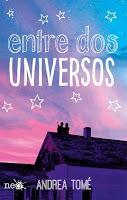 Entre dos universos, Andrea Tomé