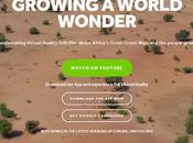 Growing World Wonder. innovadora espectacular película #RealidadVirtual sobre Gran Muralla Verde África