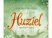 Reseña: Huziel significa quiero Rocío Carmona