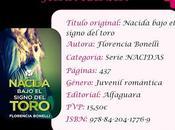Reseña: Nacida bajo signo toro, Florencia Bonelli