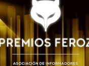 PREMIOS FEROZ 2016: Listado completo nominados