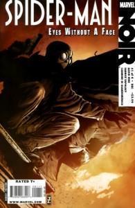 Marvel Noir- Spiderman: Los Ojos Sin Rostro