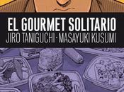 gourmet solitario, Jiro Taniguchi Masayuki Kusumi