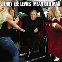 [Disco] Jerry Lee Lewis - Mean old man (2010)