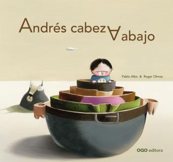 Reseña en Culturamas: Andrés cabeza abajo de Pablo Albo y Roger Olmos