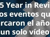 2015 Year Review: eventos marcaron solo vídeo