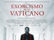 Póster trailer español exorcismo vaticano (the vatican tapes)
