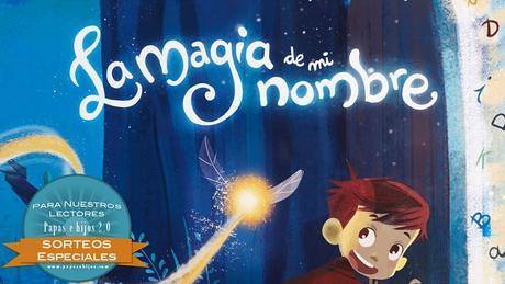 """Sorteo libro infantil personalizado de """"La Magia de mi Nombre"""""""