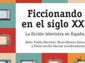 """Reseña """"Ficcionando siglo XXI"""", libro coordinado Belén Puebla, Nuria Navarro Elena Carrillo."""