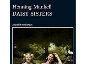 Daisy Sisters Henning Mankell