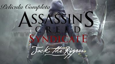 Película completa de Jack El Destripador, DLC de Assassin's Creed Syndicate