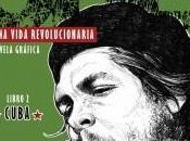 Che. vida revolucionaria Anderson José Hernández