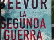 SEGUNDA GUERRA MUNDIAL. Antony Beevor (2012)