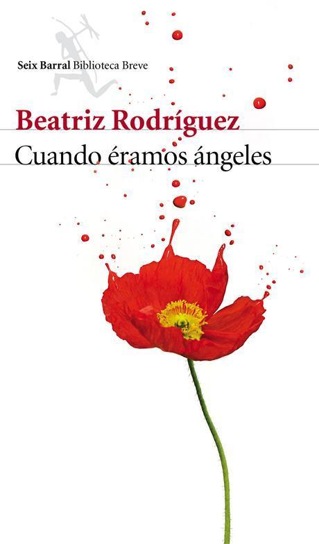 Cuando éramos ángeles,  Beatriz Rodriguez