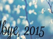 Goodbye, 2015