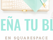 Cómo diseñar blog Squarespace