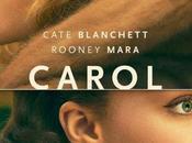 Afiche tráilers #Carol #CateBlanchett. Estreno Chile, febrero 2016