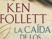 Trilogía century, Libro caída gigantes, Follet