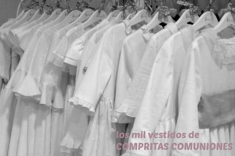 LOS MIL VESTIDOS DE COMPRITAS COMUNIONES
