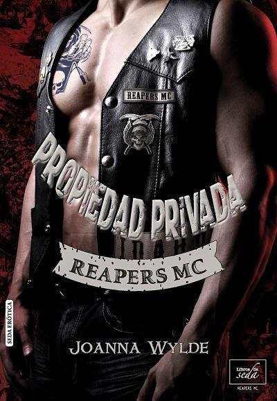 Propiedad Privada - Reapers MC #1 - Joanna Wylde
