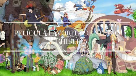 Pregunta de la semana #15: ¿Cuál es tu película de Studio Ghibli favorita?