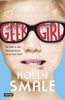 Reseña | Geek Girl | Holly Smale