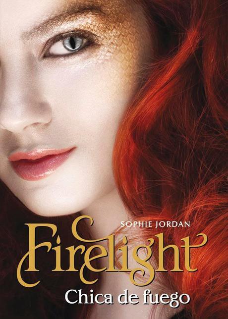 [Reseña #51] Firelight, Chica de Fuego - Sophie Jordan + Noticia: SJ Vendrá a la Filba