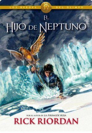 El hijo de Neptuno - Heroes del Olimpo II: