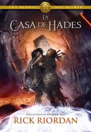 La casa de Hades - Heroes del Olimpo IV: