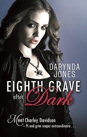 Eighth Grave After Dark - Charley Davidson 8: