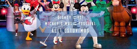 ¿Qué hicimos en Navidad?: Disney Live. Mickey's Music Festival